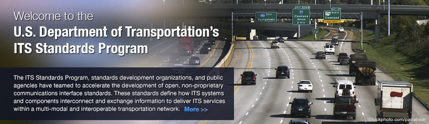 The Intelligent Transportation Systems Standards Program.